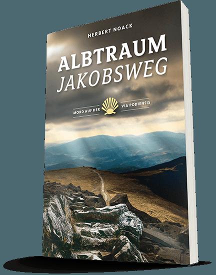 buch_albtraum_jakobsweg_teil 2_herbert_noack_bild1