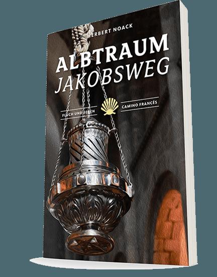 buch_albtraum_jakobsweg_teil-3_herbert_noack_home.png